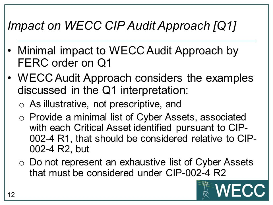 Impact on WECC CIP Audit Approach [Q1]